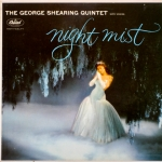 Night Mist — The George Shearing Quintent, 1958